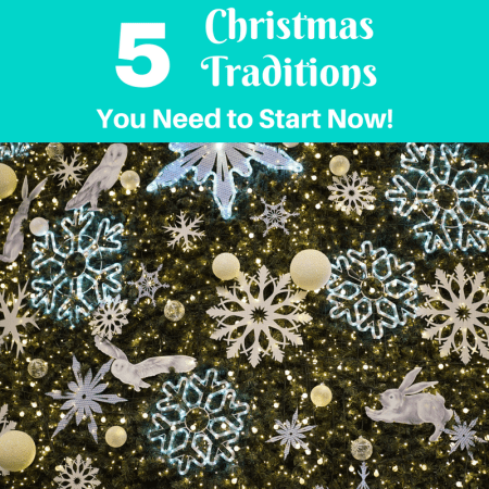 5 family christmas traditions you need to start now! (1)