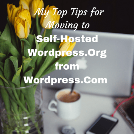 My Top Tips for Migrating from Wordpress.Com to Self-Hosted Wordpress.Org
