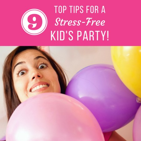 party planning tips tricks and ideas for childs birthday party without the stress and worry