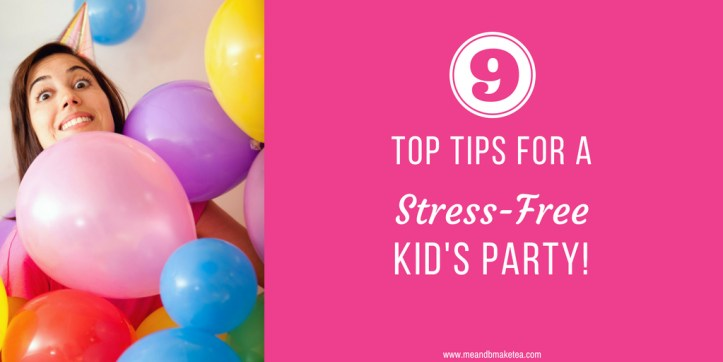 party planning tips tricks and ideas for childs birthday