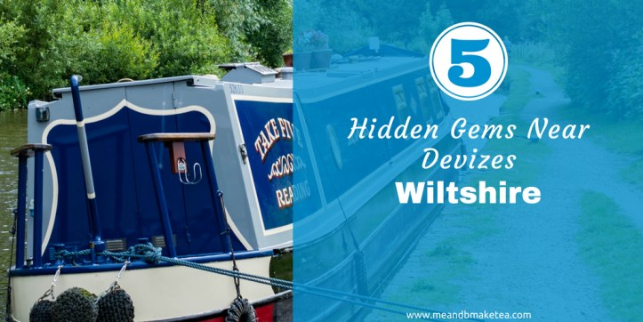 5 Hidden Gems Near Devizes, Wiltshire