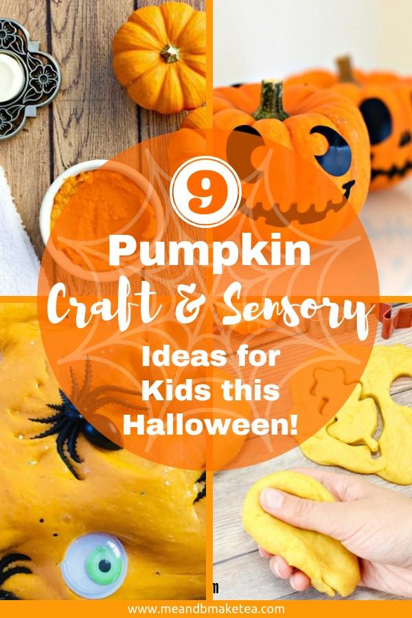9 Pumpkin Craft and Sensory Ideas for Kids!