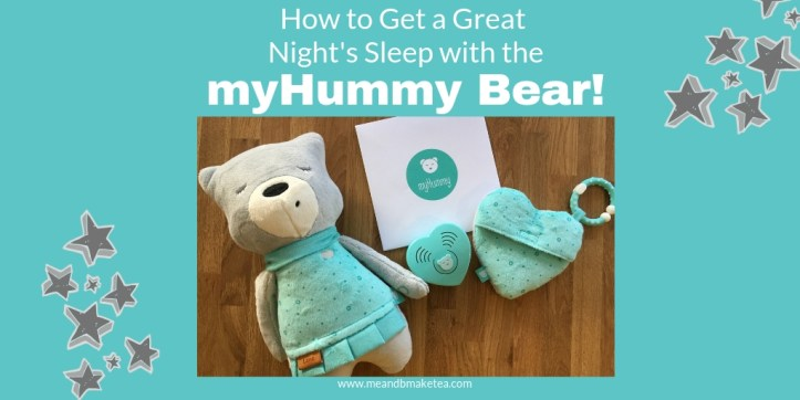 How to Get a Great Night's Sleep with the myHummy Bear ...
