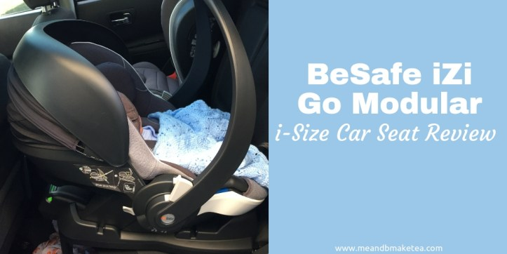 Putting the BeSafe iZi Go Modular i-Size Car Seat to the Test - a review