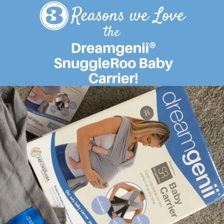 3 Reasons Why We Love Using the Dreamgenii® SnuggleRoo Baby Carrier!