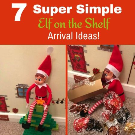super simple elf on the shelf arrival ideas