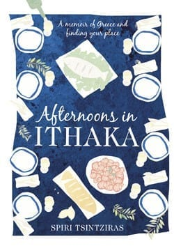 Destination Reading, Greece:  Afternoons in Ithaka by Spiri Tsintziras