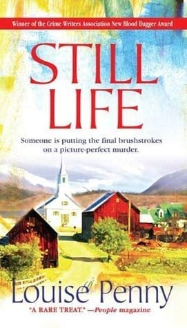 Travel reading: Still Life by Louise Penny