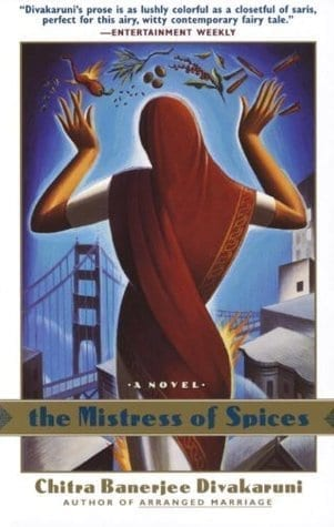 Book Suggestions for Travel Reading: The Mistress of Spices by Chitra Banerjee Divakaruni