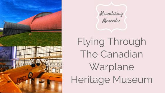Flying Through The Canadian Warplane Heritage Museum