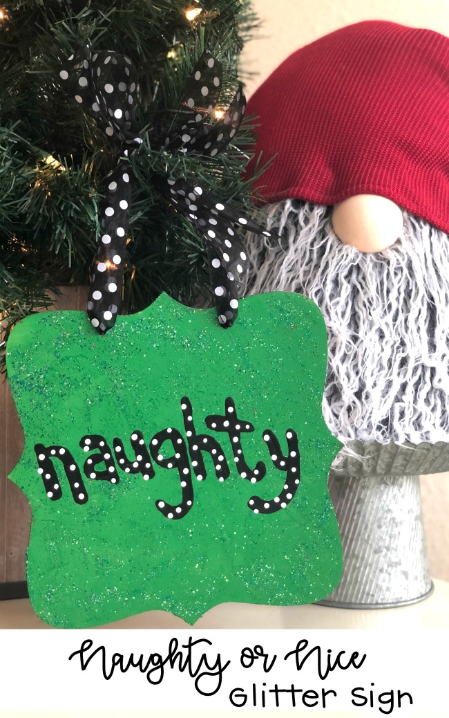 Naughty or Nice Glitter Sign