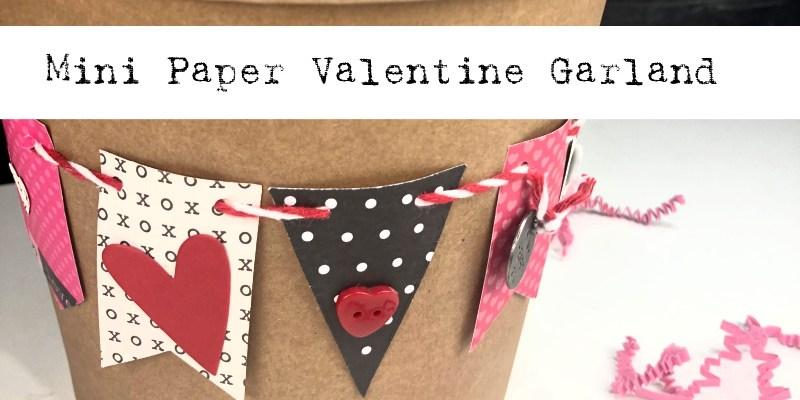 Mini Paper Valentine Garland DIY