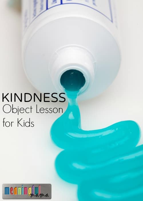 Kindness Object Lesson with Toothpaste