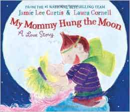 My Mommy Hung the Moon Review