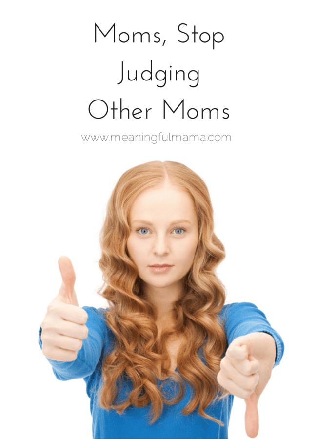 Moms, Stop JudgingOther Moms-2