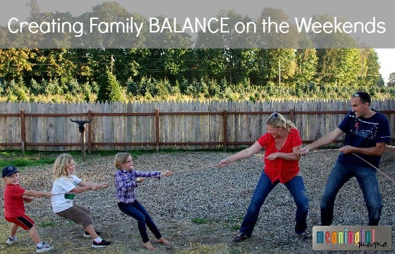 Creating Family Balance on the Weekends - Marriage Help