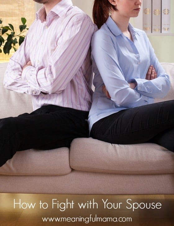 How to Fight with Your Spouse - Marriage Tips and Help