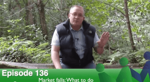 Episode 136 – Market Falls: What to do