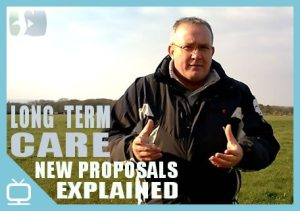 New Long Term Care Proposals explained – Episode 270