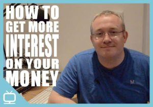 How to get more interest on your money – Episode 274 [Video]