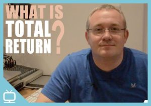 What is Total Return? Episode 275 [Video]