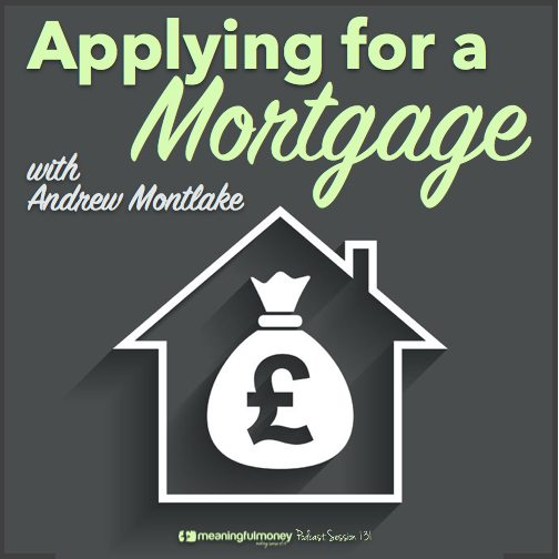 Session 131 Featured Image|Session 131 Applying for a mortgage