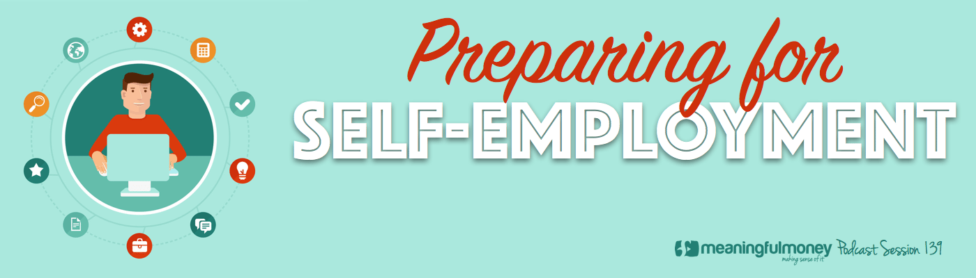 Session 139 - Preparing for self-employment