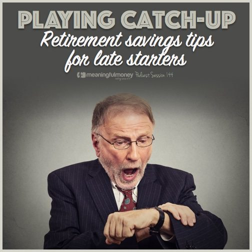 Retirement savings tips for late starters|Retiremetn savings tips for late starters|