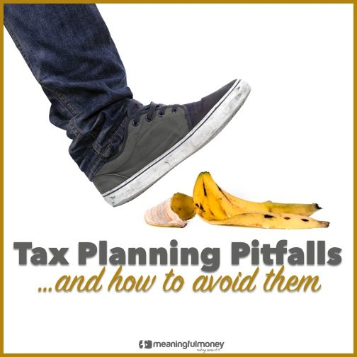 tax planning pitfalls|Tax planning pitfalls|