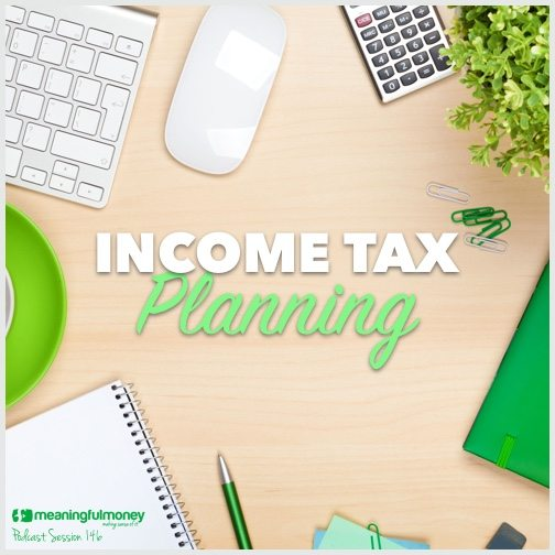 |Session 146 Income Tax Planning