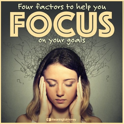 Four factors to keep you focused