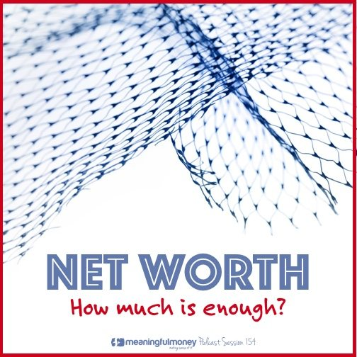 Net worth how much is enough