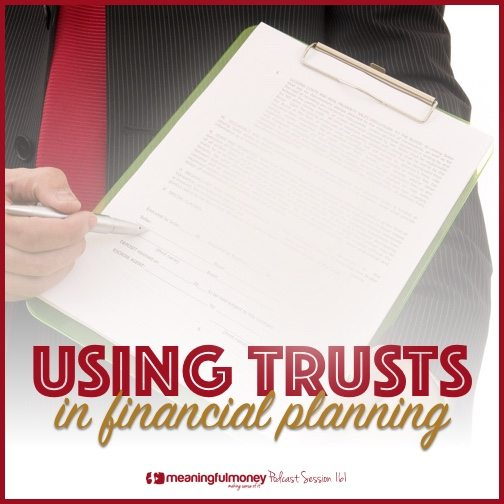 using trusts in financial planning