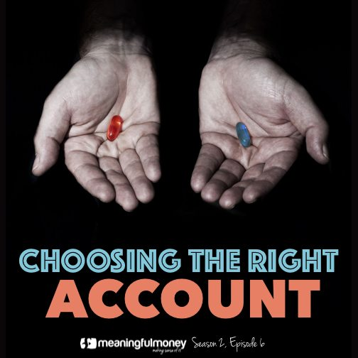 Choosing the right account