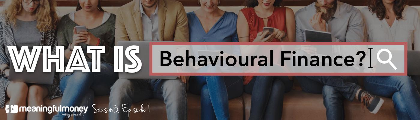 What is behavioural finance