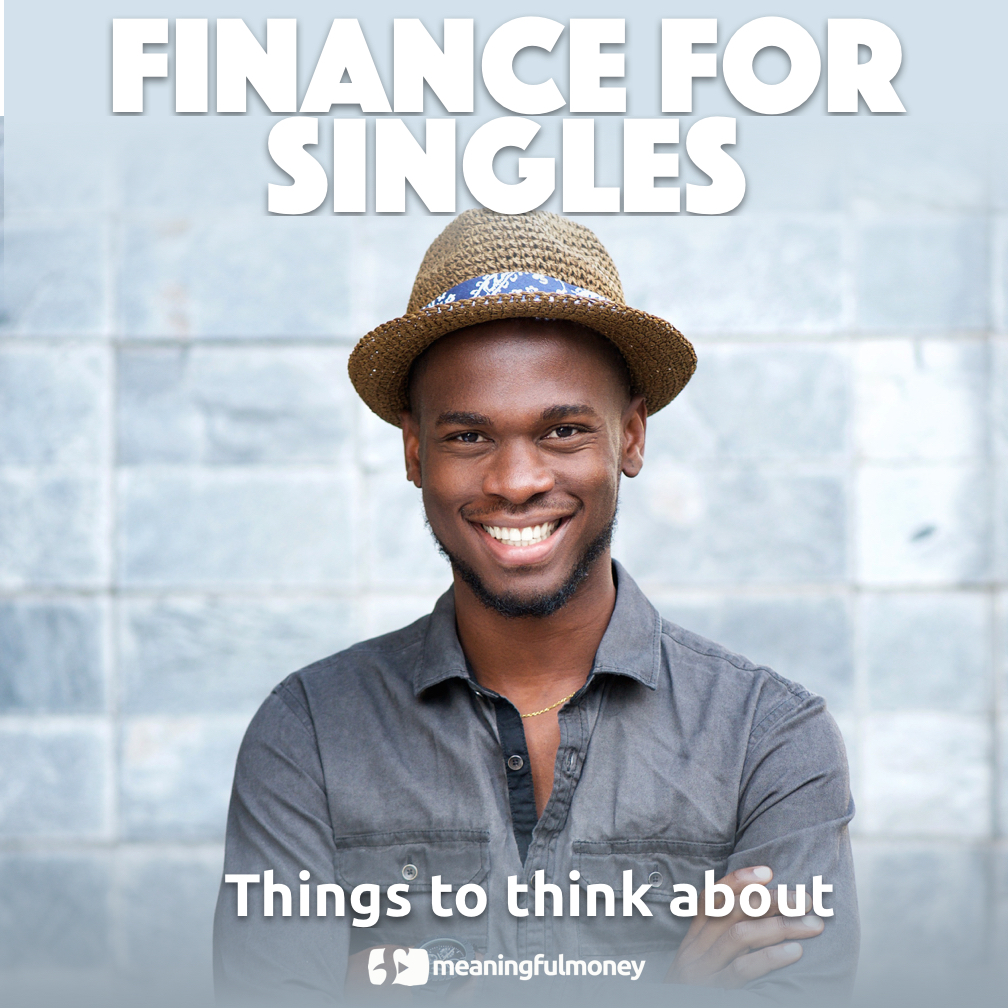 Finance For Singles 2 - Things to think about|Finance For Singles 2 - Things to think about