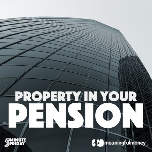 Property In Your Pension? 5MF019