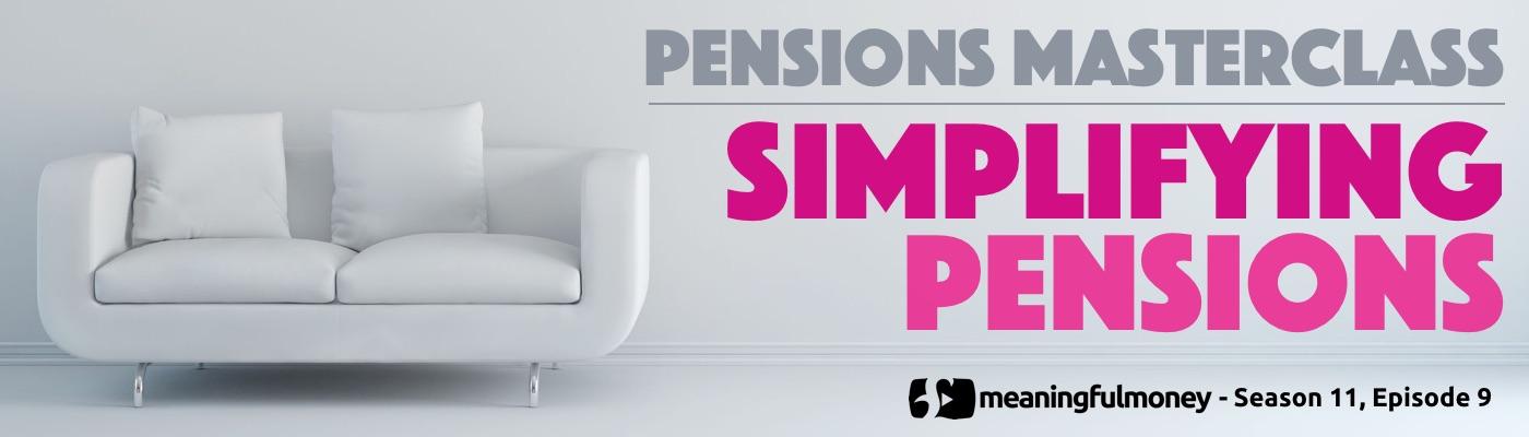 Simplifying Pensions