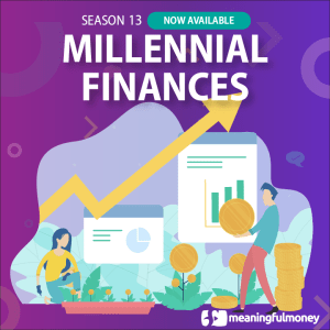 Millennial Financial Challenges – S13E01