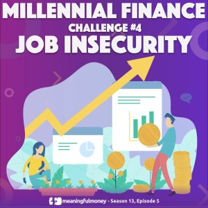 Millennial Challenge #4 – Job Insecurity