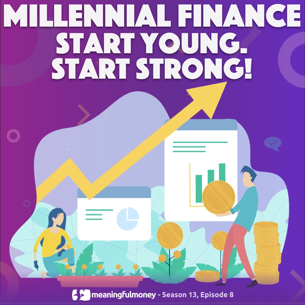 Millennial Finance - Start young
