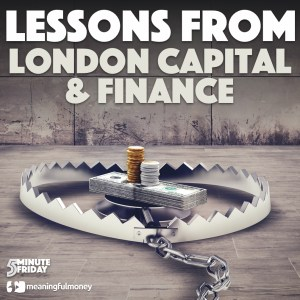 Lessons from London Capital & Finance – 5MF038