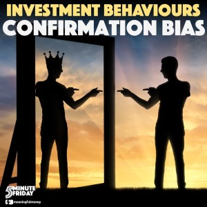Investment Behaviours: Confirmation Bias – 5MF050