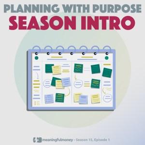 Planning with Purpose – Season 15 Intro