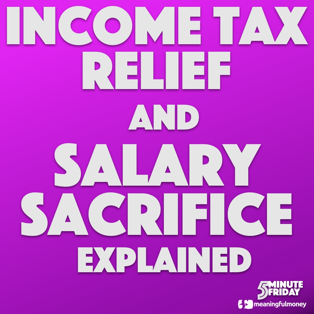 Income tax relief and salary sacrifice