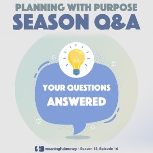 Planning with Purpose Q&A