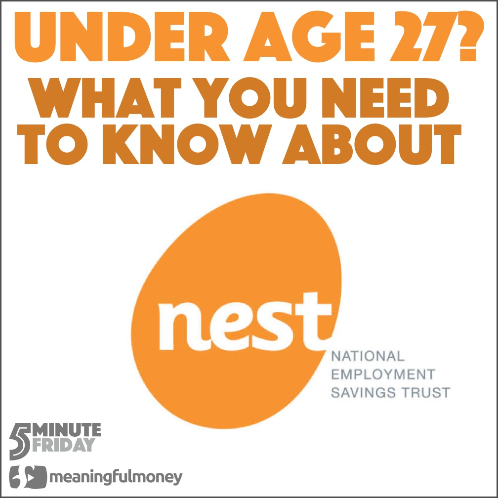 Under age 27? You need to change your NEST Pension