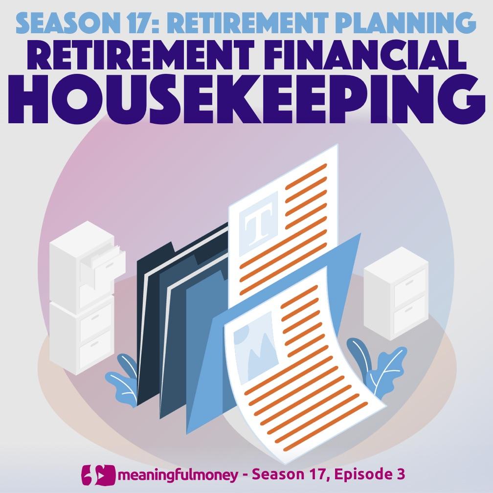 Financial Housekeeping in Retirement