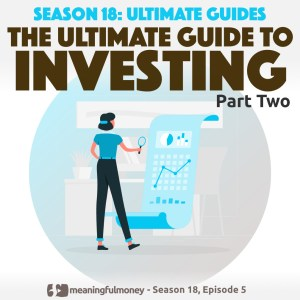 The Ultimate Guide to INVESTING – Part 2