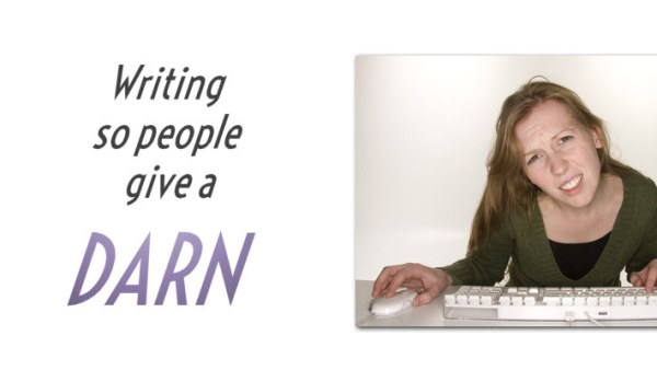 Writing so people give a darn